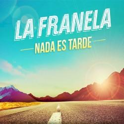 La Franela - Loco bien -