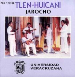 Tlen Huicani - La Bamba
