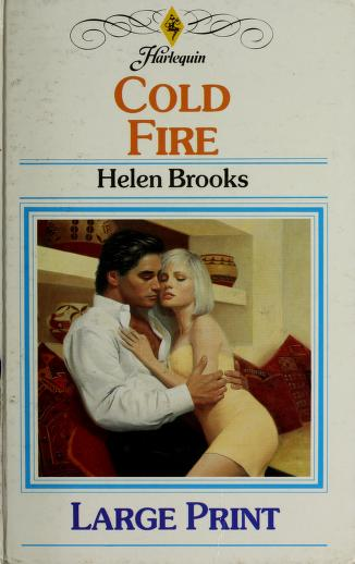 Cover of: COLD FIRE by Helen Brooks