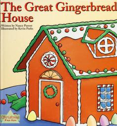 Cover of: The Great gingerbread house   Nancy Parent